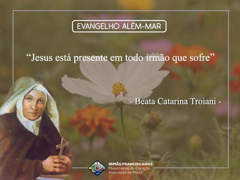 """""""Jesus está presente em todo irmão que sofre"""""""