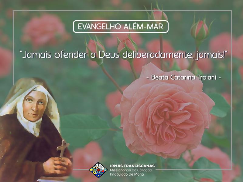 """""""Jamais ofender a Deus deliberadamente, jamais!"""""""
