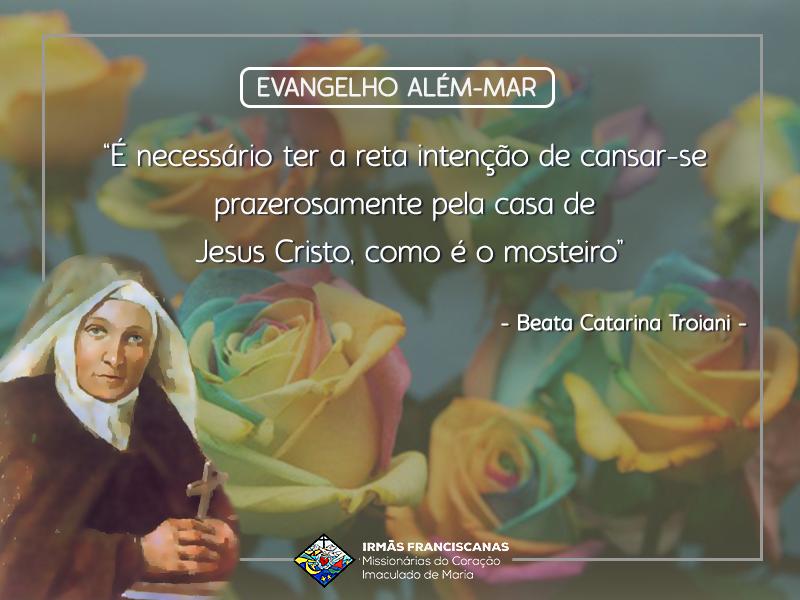 """""""É necessário ter a reta intenção de cansar-se prazerosamente pela casa de Jesus Cristo, como é o mosteiro"""""""